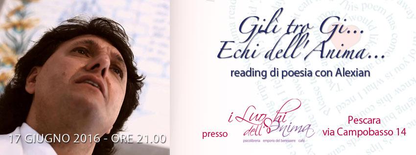 Gilì tro Gi… Echi dell'Anima… Reading di poesia con Alexian alla libreria i Luoghi dell'Anima a Pescara