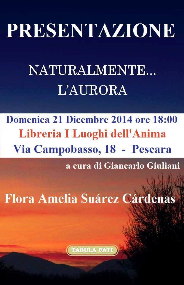 Flora Amelia Suarez Cardenas presenta: Naturalmente...l'Aurora