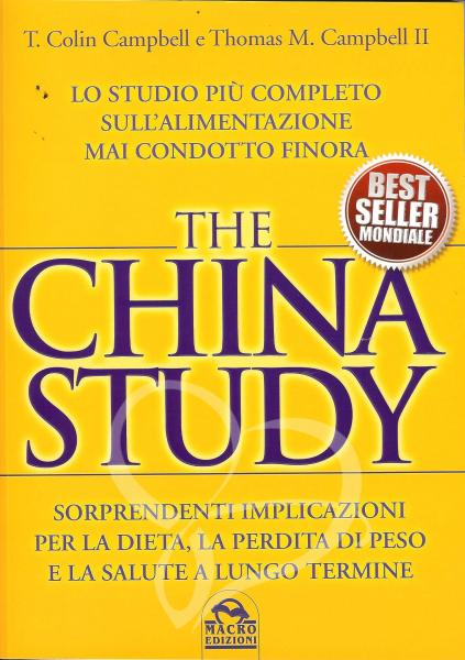 The China Study - T. Colin Campbell, Thomas M. Campbell